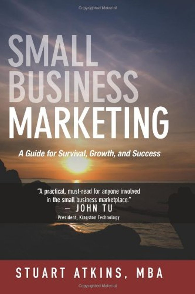 The cover of the 2010 edition of Stuart Atkins' book, Small Business Marketing.